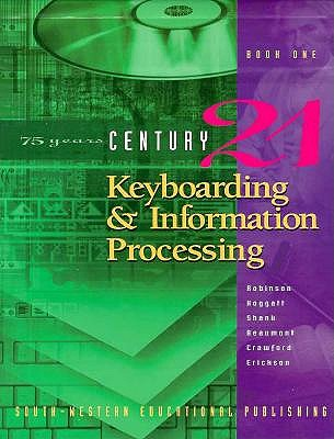 Image for CENTURY 21 Keyboarding & Information Processing: Book One, 150 Lessons