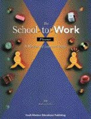 Image for The School-to-Work Planner: A Student Guide to Work-Based Learning