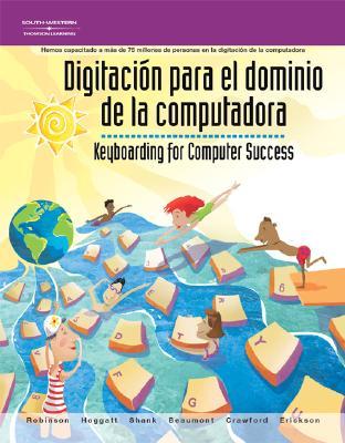 Image for Digitacíon Para el Dominio de la Computadora: Keyboarding for Computer Success (Spanish Edition)