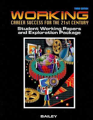 Image for Working: Career Success for the 21st Century, Student Working Papers and Exploration Package, 3rd Edition