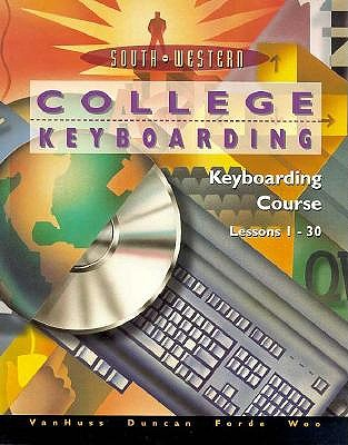Image for College Keyboarding, Keyboarding Course: Lessons 1-30