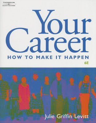 Image for Your Career: How to Make it Happen (with CD-ROM)