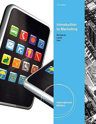 Introduction to Marketing 11th Edition Low Cost Soft Cover IE Edition, LAMB/HAIR/MCDANIEL (Author)
