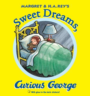 """Sweet Dreams, Curious George"", ""Rey, H. A."""
