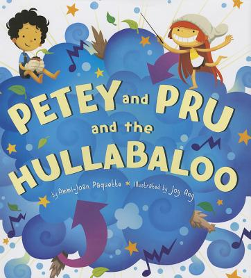 """Petey and Pru and the Hullabaloo, """"Paquette, Ammi-Joan"""""""