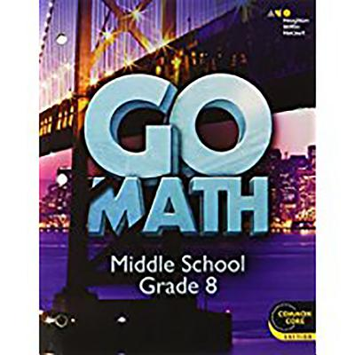 Image for Go Math!: Student Interactive Worktext Grade 8 2014