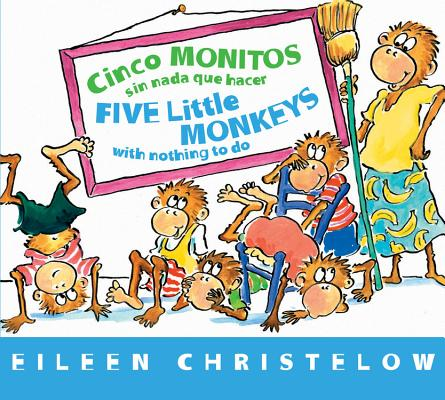 Image for Cinco monitos sin nada que hacer / Five Little Monkeys With Nothing to Do (A Five Little Monkeys Story) (Spanish and English Edition)