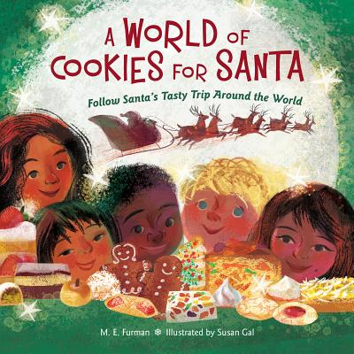 Image for A World of Cookies for Santa: Follow Santa's Tasty Trip Around the World