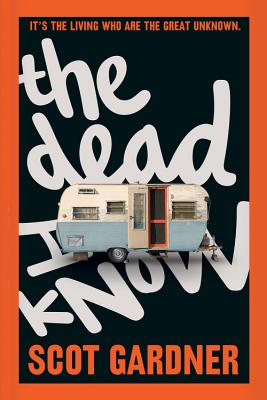 The Dead I Know, Gardner, Scot