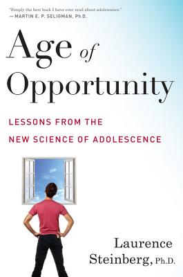 Image for Age of Opportunity  Lessons from the New Science of Adolescence