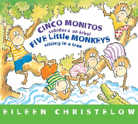 Image for Cinco monitos subidos a un árbol / Five Little Monkeys Sitting in a Tree: (formerly titled En un árbol están los cinco monitos) (A Five Little Monkeys Story) (Spanish and English Edition)
