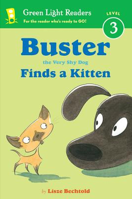 Image for Buster the Very Shy Dog Finds a Kitten (Green Light Readers Level 3)