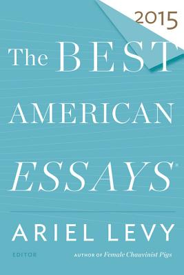 Image for The Best American Essays 2015 (The Best American Series ®)