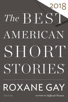 Image for Best American Short Stories 2018 (The Best American Series ®)