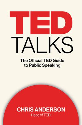 Image for TED Talks: The Official TED Guide to Public Speaking **SIGNED 1st Edition /1st Printing + Photo**