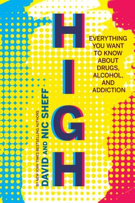 Image for HIGH: Everything You Want to Know about Drugs, Alc