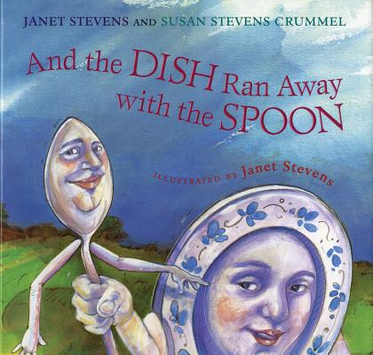 Image for And the Dish Ran Away with the Spoon