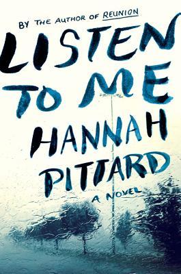Listen to Me, Pittard, Hannah