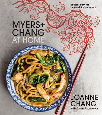 Image for Myers + Chang at Home: Recipes from the Beloved Boston Eatery