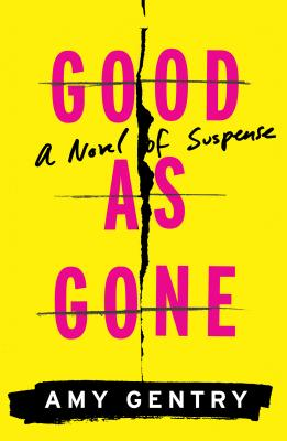 Image for Good As Gone A Novel of Suspense
