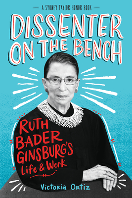 Image for Dissenter on the Bench: Ruth Bader Ginsburg's Life and Work