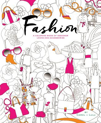Image for Fashion: A Coloring Book of Designer Looks and Accessories
