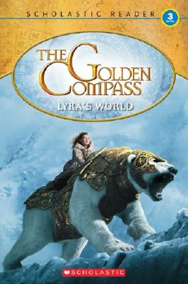 Image for The Golden Compass: Lyra's World Reader (Level 3)