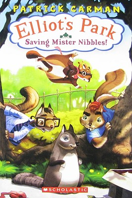 Image for Saving Mr. Nibbles (Elliot's Park)