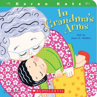 In Grandma's Arms, Jayne C. Shelton