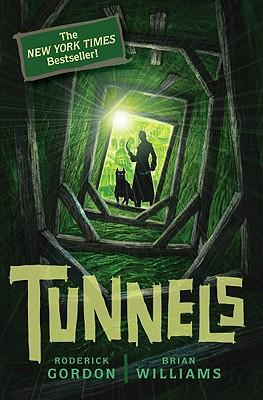 Tunnels (Tunnels Books), BRIAN WILLIAMS, RODERICK GORDON