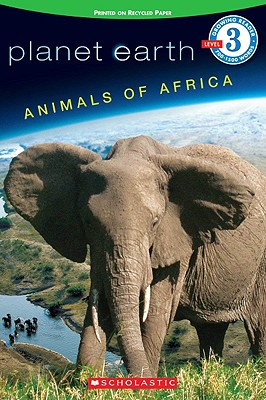 Animals of Africa (Planet Earth Growing Readers, Level 3), Lisa L. Ryan-Herndon