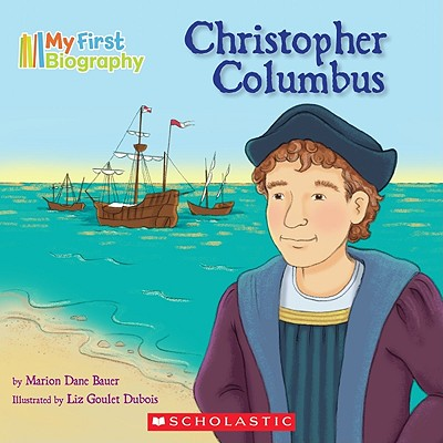 Image for Christopher Columbus (My First Biography)