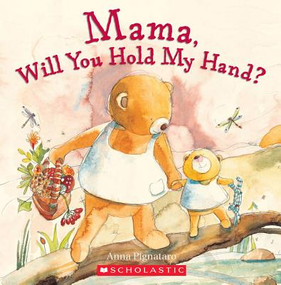 Image for Mama, Will You Hold My Hand?