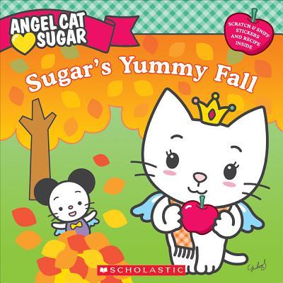 Angel Cat Sugar: Sugar's Yummy Fall, Ellie O'Ryan