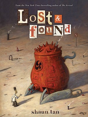 Image for Lost and Found: Three by Shaun Tan