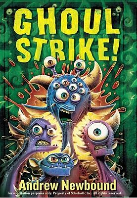 Ghoul Strike!, Andrew Newbound