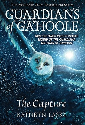 The Capture (Guardians of Ga'hoole, Book 1), Kathryn Lasky