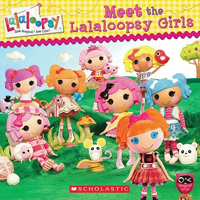 Image for Meet The Lalaloopsy Girls