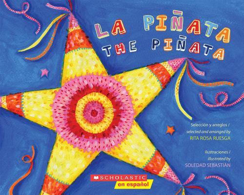 Image for La piata / The Pinata (Bilingual): (Bilingual) (Spanish and English Edition)