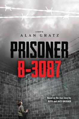 PRISONER B-3087, GRATZ, ALAN