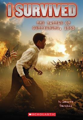 Image for I Survived the Battle of Gettysburg, 1863 (I Survived #7)
