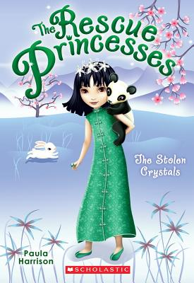 Image for The Stolen Crystals  [The Rescue Princesses]