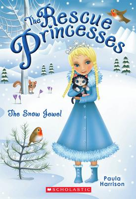 Image for The Snow Jewl (The Rescue Princess)