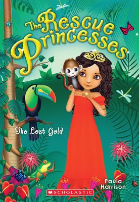 Image for The Lost Gold  [The Rescue Princesses]
