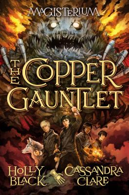 Image for The Copper Gauntlet (Magisterium, Book 2) **SIGNED 1st Edition / 1st Printing + Photo**