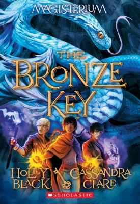 Image for The Bronze Key (Magisterium #3)