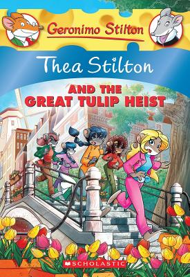 Image for Thea Stilton and the Great Tulip Heist: A Geronimo Stilton Adventure
