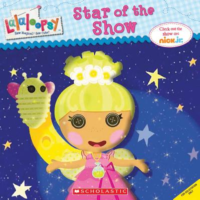 Image for Lalaloopsy: Star of the Show