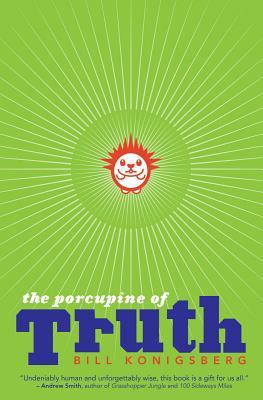 The Porcupine of Truth, Konigsberg, Bill