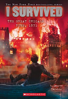 Image for Great Chicago Fire, 1871 (I Survived)